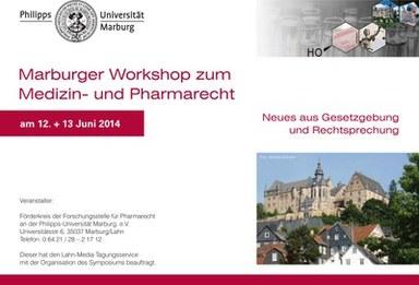 Flyer des Marburger Workshops zum Medizin- und Pharmarecht am 12. und 13. Juni 2014