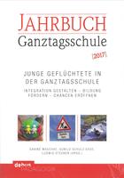 Das Cover ist weiß, Jahrbuch in rot steht am Kopf des Covers, darunter Ganztagsschule in schwarz. Mittig steht der Untertitel