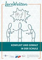 LernWelten SoSe 21, Konflikte und Gewalt in der Schule
